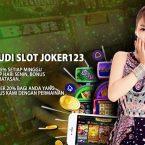 Bonus Agen Judi Slot Joker123 Gampang Didapatkan