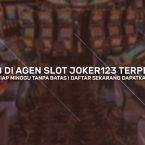 Permainan Slot Bet 1rb Di Agen Slot Joker123 Terpercaya